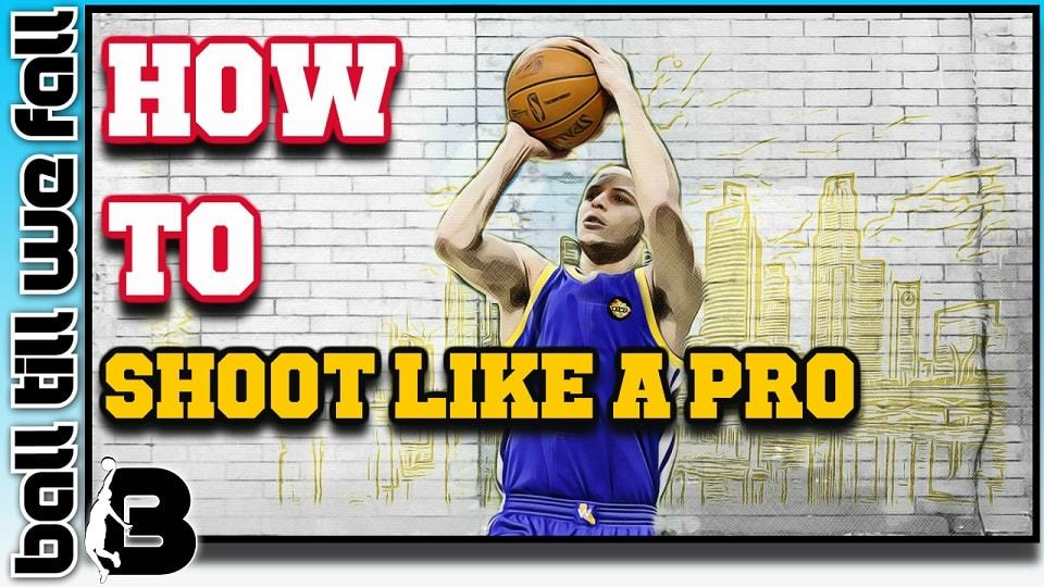 how to shoot a basketball like a pro step by step guide