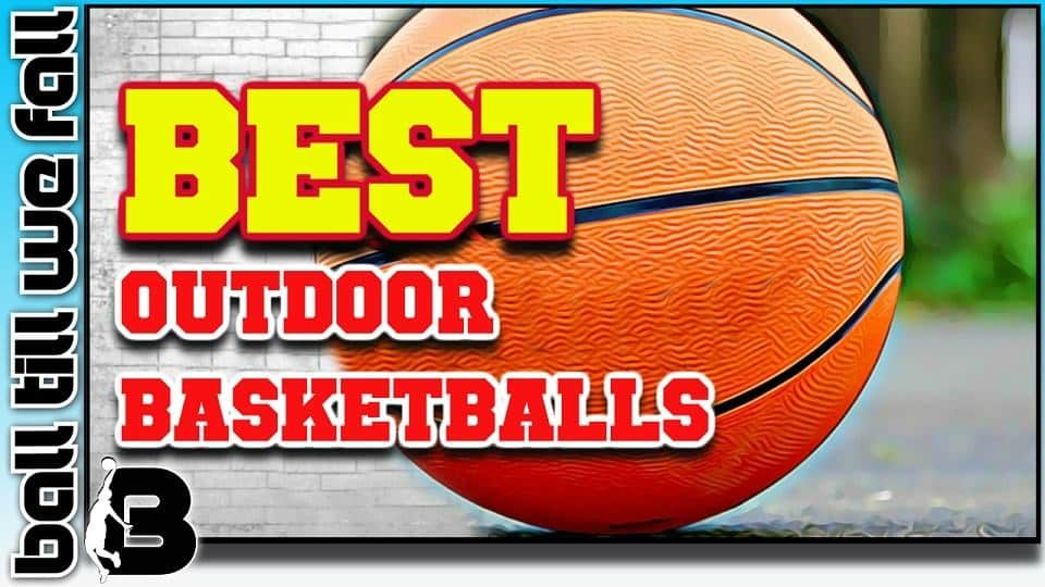 best_outdoor_basketballs_buyers_guide