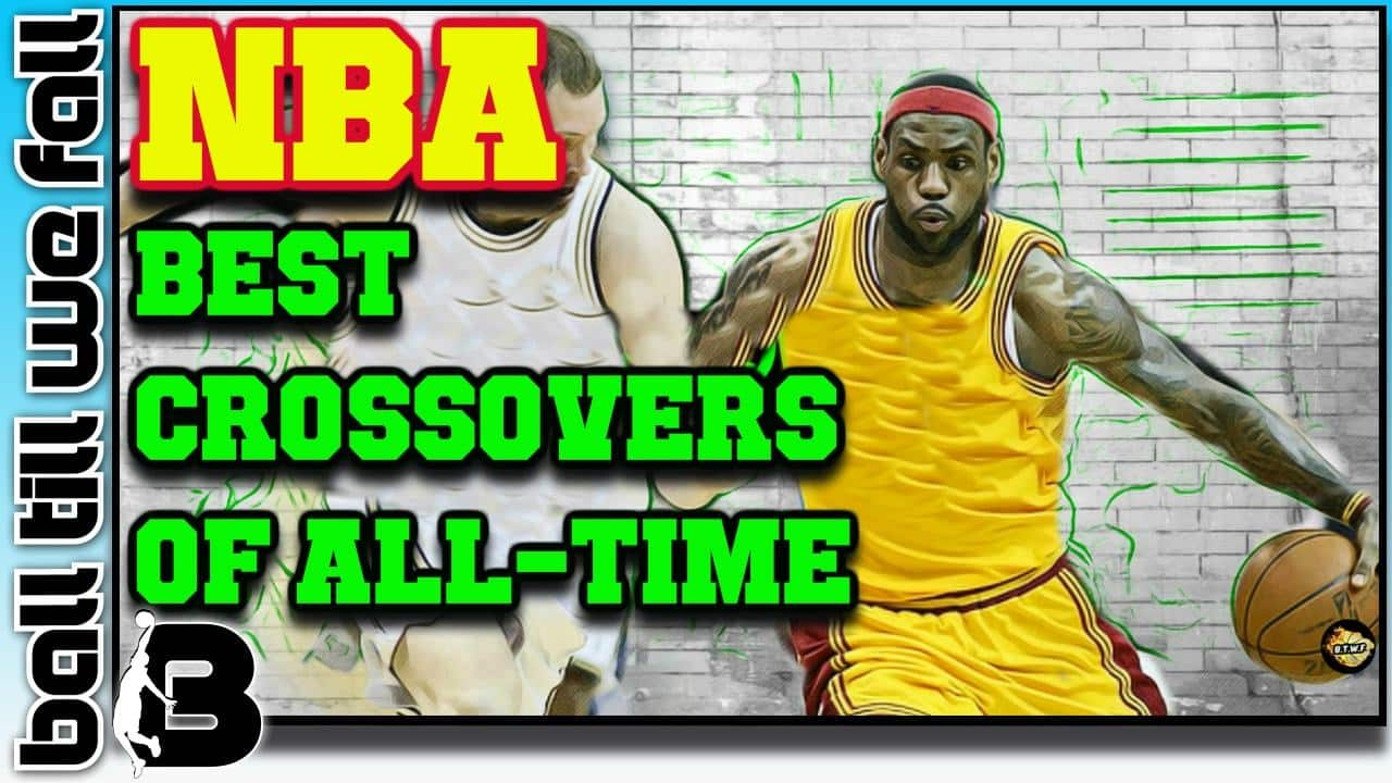 best_nba_crossovers